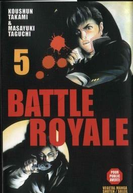 Couverture du livre : Battle Royale, tome 5