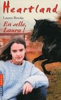 Heartland, tome 39 : En selle, Laura !