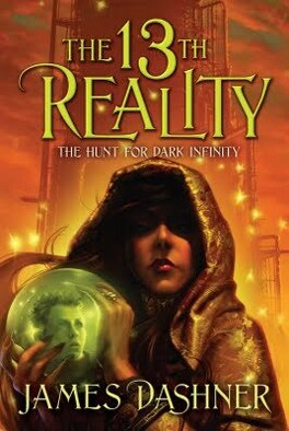 Couverture du livre : The 13th Reality, Tome 2 : The Hunt for Dark Infinity