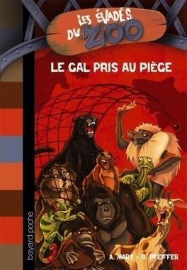 Couverture du livre : Les évadés du Zoo, Tome 5 : Le GAL pris au piège