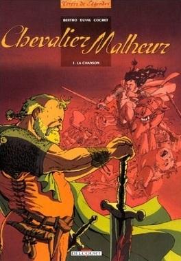 Couverture du livre : Chevalier Malheur, Tome 1 : La Chanson