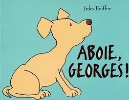 Couverture du livre : Aboie, Georges !