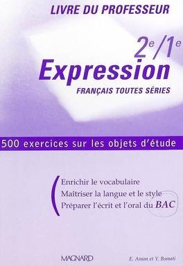 Expression 2de 1re Francais Toutes Series Livre Du