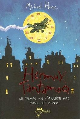 Couverture du livre : Hermux Tantamoq, Tome 1 : Le temps ne s'arrête pas pour les souris