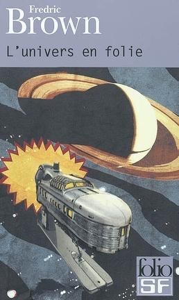 Couverture du livre : L'Univers en folie
