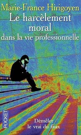 Couverture du livre : Le harcèlement moral dans la vie professionnelle : démêler le vrai du faux