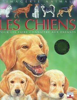 Couverture du livre : Les chiens : pour les faire connaître aux enfants