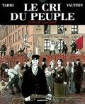 Le cri du peuple : Volume 2, L'espoir assassiné