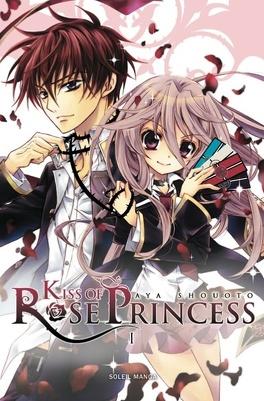 Couverture du livre : Kiss of Rose Princess, Tome 1