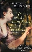 Le jeu de l'amour et de la mort,  tome 3 : La comtesse des ténèbres
