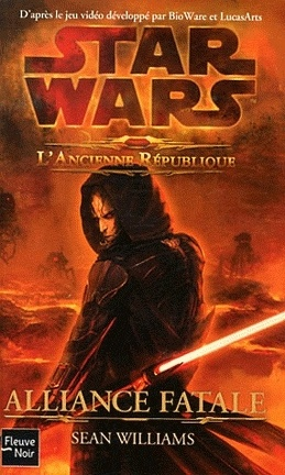 Couverture du livre : Star Wars - The Old Republic, Tome 1 : Alliance fatale