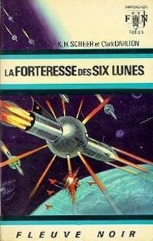 Couverture du livre : FNA -313- Perry Rhodan, tome 6 : La Forteresse des six lunes