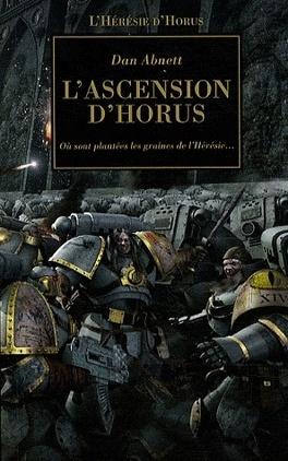 Couverture du livre : L'Hérésie d'Horus, tome 1 : L'Ascension d'Horus