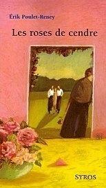 Couverture du livre : Les Roses de cendre