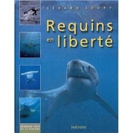 Couverture du livre : Requins en Liberté