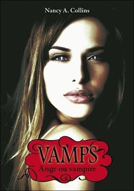 Couverture du livre : Vamps, Tome 3 : Ange ou Vampire