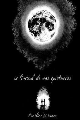 Couverture du livre : Le linceul de nos existences