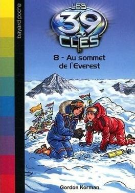 Couverture du livre : Les 39 Clés, Tome 8 : Au sommet de l'Everest
