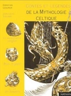 Couverture du livre : Contes et légendes de la mythologie celtique