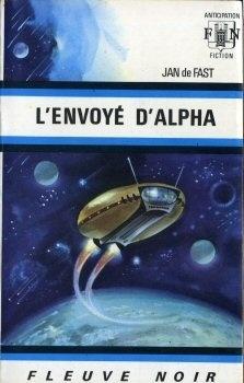 Couverture du livre : FNA -495- L'envoyé d'Alpha