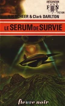 Couverture du livre : FNA -571- Le Sérum de survie