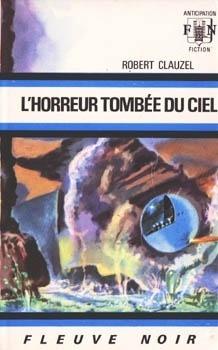 Couverture du livre : L'Horreur tombée du ciel