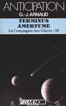 Couverture du livre : La Compagnie des glaces, tome 15 : Terminus Amertume