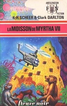 Couverture du livre : La moisson de Myrtha VII