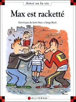 Couverture du livre : Max est racketté
