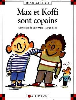 Couverture du livre : Max et Koffi sont copains