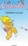 Cupidon, Tome 1 : Première Flèche