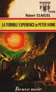 FNA -573- La Terrible expérience de Peter Home