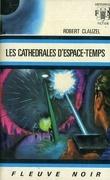 Les cathédrales d'espace-temps