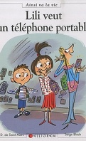 Lili veut son téléphone portable