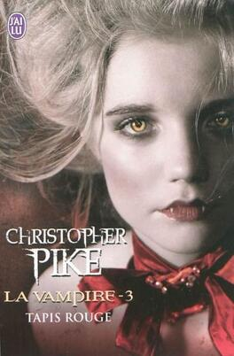 Couverture du livre : La Vampire, Tome 3 : Tapis Rouge