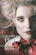 La Vampire, Tome 3 : Tapis Rouge