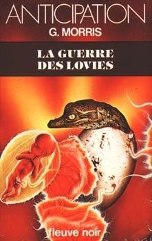 Couverture du livre : FNA -1045- La Guerre des Lovies
