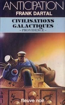 Couverture du livre : FNA -1006- Civilisations galactiques - Providences -