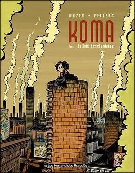 Couverture du livre : Koma, tome 1 : La voix des cheminées