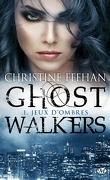 Ghostwalkers, Tome 1 : Jeux d'Ombres