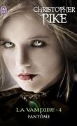 La Vampire, Tome 4 : Fantôme