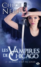Les Vampires de Chicago, Tome 3 : Mordre n'est pas jouer
