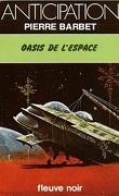 Les Cités de l'espace, tome 1 : Oasis de l'espace