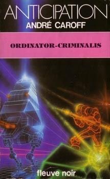 Couverture du livre : Ordinator-Criminalis