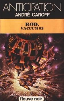 Couverture du livre : Rod, Vacuum 02