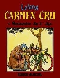 Couverture du livre : Carmen Cru, tome 1 : Rencontre du 3ème âge