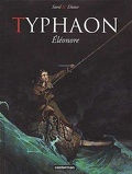Typhaon, Tome 1 : Éléonore