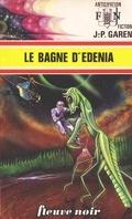 Le Bagne d'Edenia