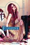 couverture Le Dernier Jardin, Tome 2 : Fugitive