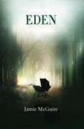 The Providence Trilogy Tome 3: Eden